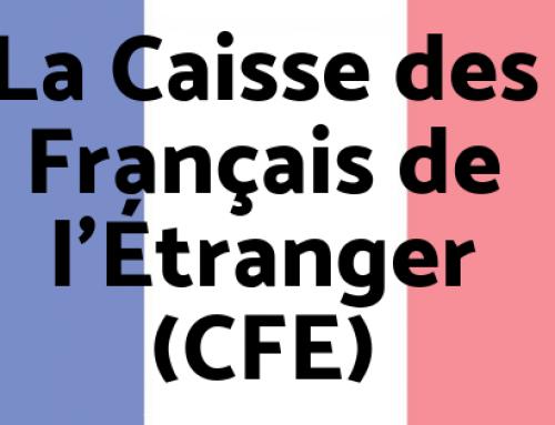 La Caisse des Français de l'Étranger (CFE)