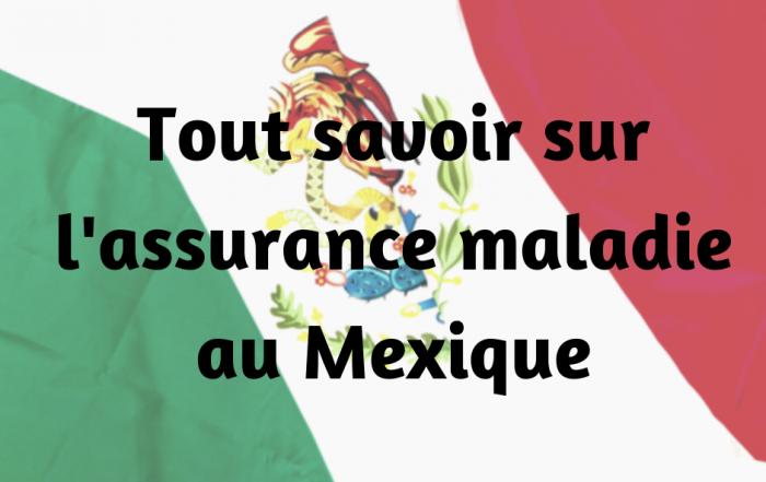 assurance maladie mexique
